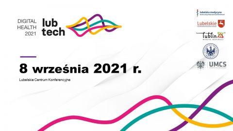 """LubTech-Digital Health 2021"" – konferencja"