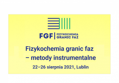 """Relacja z Konferencji """"Fizykochemia granic faz – metody..."""