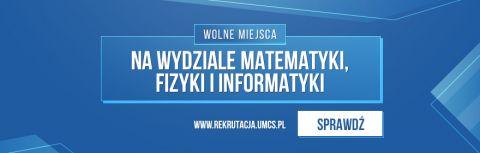 Wydział Matematyki, Fizyki i Informatyki zaprasza na studia!