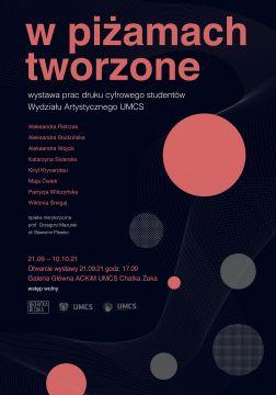 "Invitation to exhibition ""W piżamach tworzone"""
