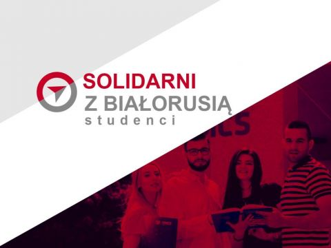 """Solidarni z Białorusią - studenci"" – nabór wniosków..."