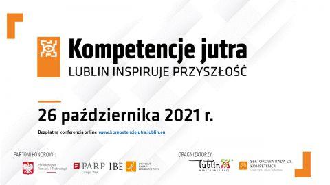 """""""Kompetencje jutra. Lublin inspiruje przyszłość"""""""