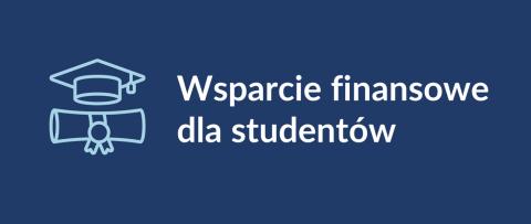 Wsparcie finansowe dla studentów