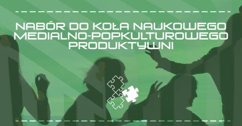 """Nabór do KN """"Produktywni"""""""