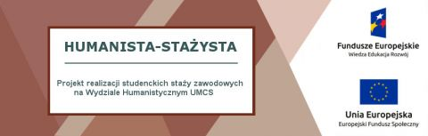 """Humanista-stażysta"" - projekt studenckich..."