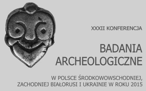 XXXII Konferencja archeologiczna