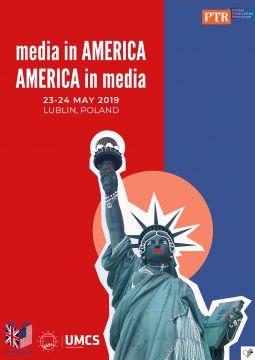 """Konferencja """"Media in America, America in..."""