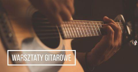 Warsztaty gitarowe