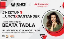 #Meetup_UMCSxSantander   Beata Tadla