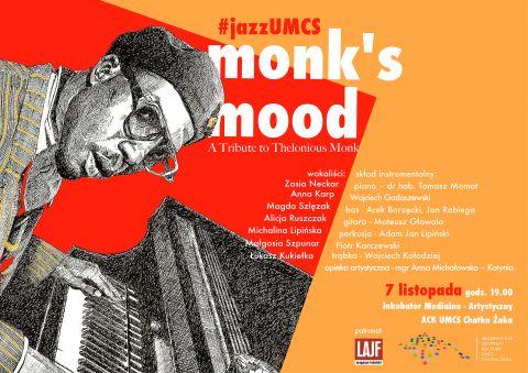 "Koncert ""Monk's Mood"""