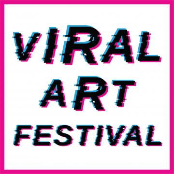OPEN CALL - Viral ART Festival