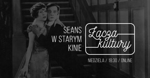 Łącza Kultury_Seans w starym kinie (1).png