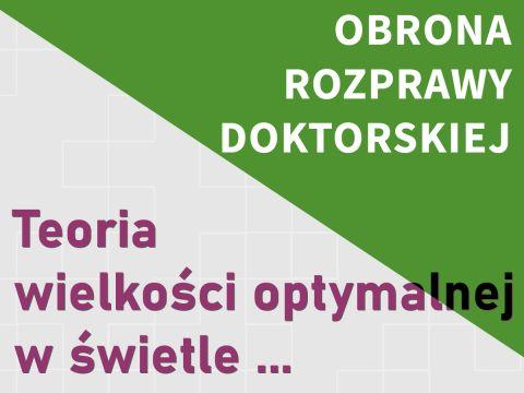 Publiczna obrona rozprawy doktorskiej mgr. Tomasza Barszcza