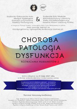 Choroba - Patologia - Dysfunkcja. Rozważania Humanistów 2...