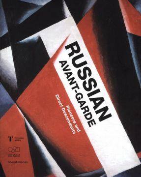 Russian Avant-Garde : pioneers and direct descendants