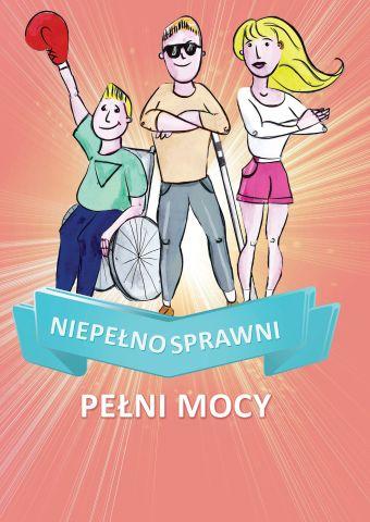 Niepełnosprawni - pełni mocy