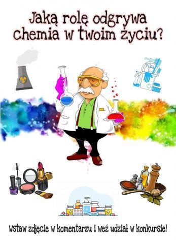 KONKURS Jaką rolę chemia odgrywa w Twoim życiu, grafika Samorząd Studentów Wydziału Chemii UMCS, RWSS WCH www.chemia.umcs.jpg