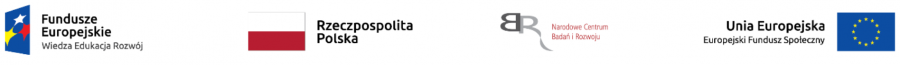 Oznaczenie projektu: Fundusze Europejskie + Flaga RP + Logo NCBiR + Logo UE